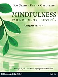 Mindfulness Para Reducir el Estres: Una Guia Practica [With CD (Audio)] = The Mindfulness-Based Stress Reduction Workbook