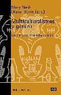 Multiculturalismos y gâenero