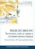 Idolos Del Siglo XXI/ Idols of the Twenty-first Century