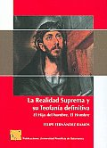 La Realidad Suprema Y Su Teofania Definitiva/ the Supreme Reality and Its Final Theophany