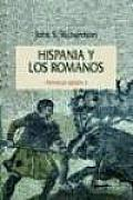 Hispania y Los Romanos - Historia de Espana II