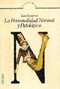 La Personalidad Normal Y Patologica