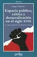Espacio Publico, Critica y Desacralizacion
