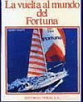 La Vuelta al Mundo del Fortuna