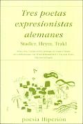 Tres Poetas Expresionistas Alemanes