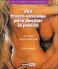 365 Trucos Sexuales Para Desatar La Pasion
