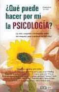 Que Puede Hacer Por Mi La Psicologia