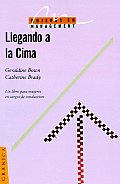 Llegando a la Cima / Getting to the Top (Mujeres en Management)