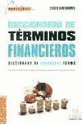 Diccionario de tâerminos financieros =