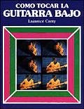 Como Tocar La Guitarra - Bajo