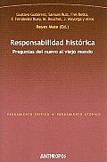 Responsabilidad Historica/ Historical Responsibility