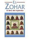 El Zohar - El Libro del Esplendor