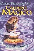 Como Preparar Un Caldero Magico