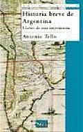 Historia Breve De Argentina / Brief History of Argentina
