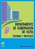 Departamento de Gobernanta de Hotel - Sistemas y Procesos