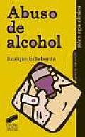 Abuso de Alcohol - Guia Practica Para El Tratamiento