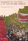 Fernando de los Râios y el socialismo andaluz