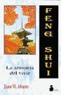 Feng Shui - La Armonia del Vivir