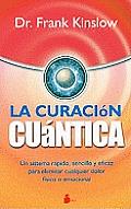 La Curacion Cuantica = Quantum Healing