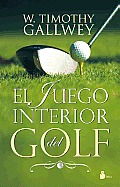 El Juego Interior del Golf = The Inner Game of Golf Cover