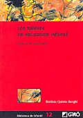 Los Talleres En Educacion Infantil