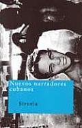 Nuevos Narradores Cubanos / New Cuban Narrators