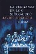 La venganza de los ninos-cucu / The Vengeance of the Cucu Children