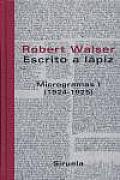 Escrito a Lapiz - Microgramas I - 1924-1925