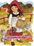 La Caperucita Roja = Little Red Riding Hood