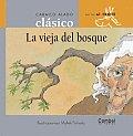 La Vieja Del Bosque Al Trote 2