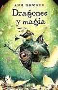 Dragones Y Magia/ Hatching Magic