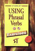 Using Phrasal Verbs - Exercises New Edition