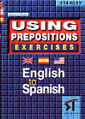 Using Prepositions Exercises - English to Spanish