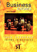 Business Idioms - 1000 Everday Idioms in Business