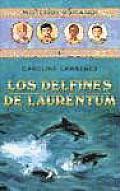 Los Delfines De Laurentum/The Dolphins of Laurentum