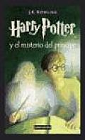 Harry Potter y El Misterio del Principe 6 Harry Potter & the Half Blood Prince