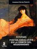 Poetas andaluces en la âorbita del modernismo