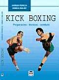 Kick Boxing - Preparacion Tecnicas Combate