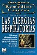 Guâia mâedica de remedios caseros para tratar y prevenir las alergias respiratorias