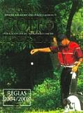 Reglas de Golf Ilustradas. Reglas 2004/2008