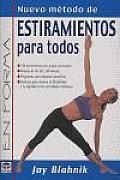 Nuevo Metodo de Estiramientos Para Todos/Full-Body Flexibility