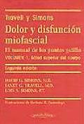 Dolor y Disfuncion Miofascial - 2b: Edicion Tomo 1