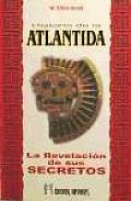 La Historia de La Atlantida. Revelacion de Sus Secretos