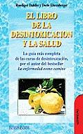 El Libro de La Desintoxicacion y La Salud