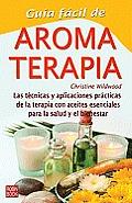Guia Facil de Aromaterapia