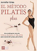 Pilates Plus, El Metodo