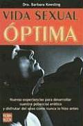 Vida Sexual Optima (Getting Close)