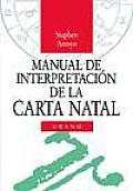 Manual de interpretacion de la carta natal/ Interpretation Guide of the Natal Cards