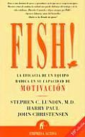 Fish La Eficacia De Un Equipo Radica En