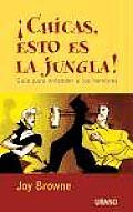 The Chicas, Esto Es La Jungla!